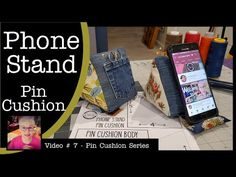 Phone Stand Pin Cushion - Charm Pack Friendly! Video # 7 in the Pin Cushion Series - YouTube Scrap Fabric Projects, Fabric Scraps, Fun Projects, Sewing Projects, Sewing Hacks, Sewing Crafts, Sewing Tips, Pattern Blocks, Quilt Patterns