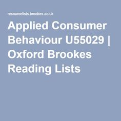 Applied Consumer Behaviour U55029 | Oxford Brookes Reading Lists