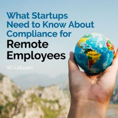 What Startups Need to Know About Compliance for Remote Employees