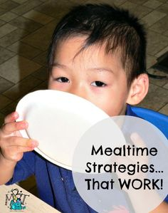 Mealtime strategies that work! Get your toddler to eat!