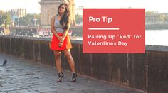 Looking for inspiration to wear on Valentine's Day? Look no more here is an article to help you.