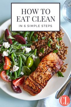 Six steps to better, healthier, cleaner eating   Cooking Light
