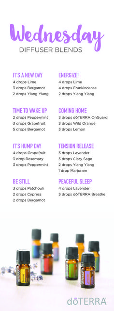 Hump Day Diffuser Blends. Try a new diffuser blend to boost you through Wednesday!