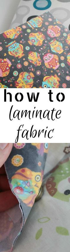 HOW TO LAMINATE FABR