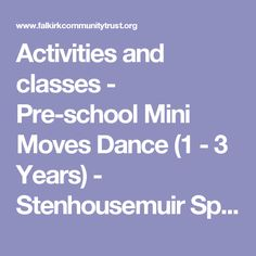 Activities and classes - Pre-school Mini Moves Dance (1 - 3 Years) - Stenhousemuir Sports Centre, Mondays at 1:15 PM | Falkirk Community Trust