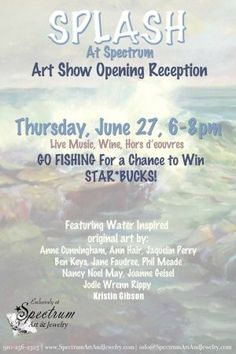 "SPLASH at Spectrum! See ""water works"" as interpreted by Spectrum's gallery artists. Tonight 6-8 pm. http://www.mynewsletterbuilder.com/email/newsletter/1411772871"