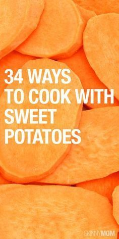 Here are 34 low-cal dishes using sweet potatoes!