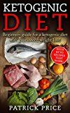 Free Kindle Book -   Ketogenic Diet: Beginners Guide for Ketogenic Diet with Guaranteed Weight Loss! With Keto Recipes that work! (Ketogenic cookbook, ketogenic diet mistakes, ... loss, nutrition, fat loss, low carb Book 1) Check more at http://www.free-kindle-books-4u.com/health-fitness-dietingfree-ketogenic-diet-beginners-guide-for-ketogenic-diet-with-guaranteed-weight-loss-with-keto-recipes-that-work-ketogenic-cookbook-ketogenic-diet-mistakes/