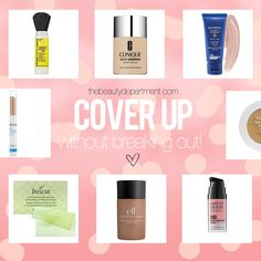 Makeup for acne-prone skin! Click through on the picture to find the products we trust and swear by!