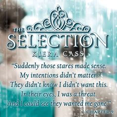 Teaser Quote: THE SELECTION by Kiera Cass https://www.facebook.com/theselection