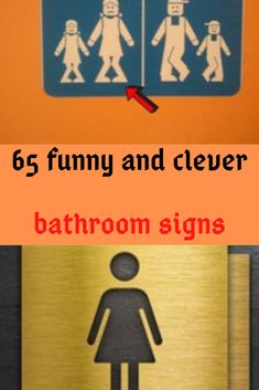 65 clever bathroom signs that'll make you laugh on your way to handle business