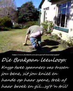Hilarious, Funny & Sexy has members. Welkom by Afrikaner humor en witt, hilarious and funny pics (ADULTS Lees asseblief die reels van. Afrikaans Quotes, Funny Sexy, Quotations, Funny Pictures, Hilarious, Jokes, Lol, Sayings, Kids