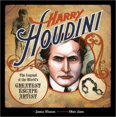 Harry Houdini: The Legend of the World's Greatest Escape Artist by Janice Weaver is the winner of the 2014 Prairie Pasque Award.