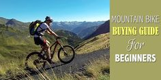 Step by step guide of buying mountain bike for the beginners.