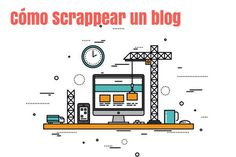 Aprende cómo scrappear un blog y descubrir datos interesantes de la estrategia…