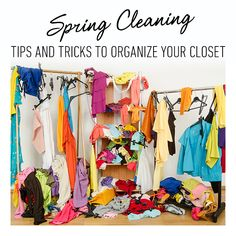 #CAbi - Organize your closet with these spring cleaning tips.