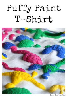 Make Your Own Puffy Paint Shirt  Machine Washable/Dryable! FUN AT HOME WITH KIDS