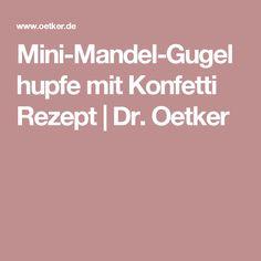 Mini-Mandel-Gugelhupfe mit Konfetti Rezept | Dr. Oetker