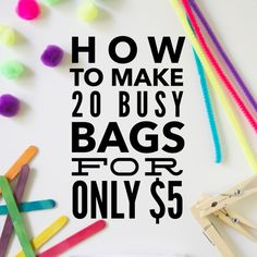How To Make 20 Busy Bags For Only $5 – sarainshanghai