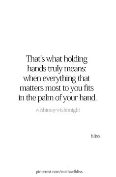 """Live. ....""""Holding hands"""".....L.Loe Endless Love Quotes, True Love Quotes, Strong Quotes, Positive Quotes, Hand Quotes, Book Quotes, Me Quotes, Relationships Love, Relationship Quotes"""