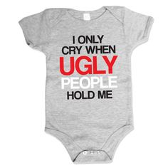 An amazingly funny baby outfit, especially when you drop them off at the aunt or uncles to babysit.