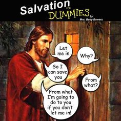 "65 Christian Jesus Memes - ""Let me in. So I can save you. From what I'm going to do to you if you don't let me in! Religious Humor, Atheist Humor, Atheist Quotes, Quotable Quotes, Jesus Meme, Humor Religioso, Funny Humor, Let Me In, Let It Be"