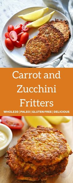 Carrot and Zucchini Fritters | Whole30, Paleo, Gluten Free and Ready in 20 Minutes!