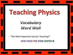 Physics35 words to display on the wall or within science centersEnjoy!Terms of UseCopyright The STEM Center. All rights reserved by author. This product is to be used by the original downloader only. Copying for more than one teacher, classroom, department, school, or school system is prohibited.