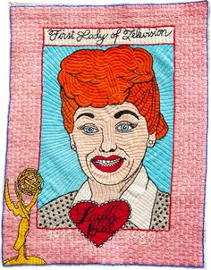 Lucille Ball/Embroidery/11 Inches x 14 Inches/2002 michaelaaronmcallister.com