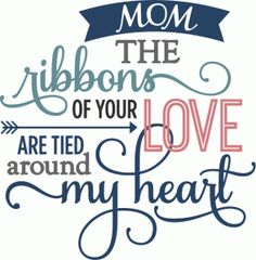 Silhouette Design Store - View Design #59091: ribbons of love mom - layered phrase