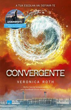 """Bloguinhas Paradise: Opinião - """"Convergente"""", Veronica Roth Opinião por Rosana Maia"""