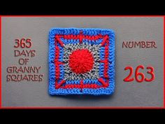 365 Days of Granny Squares Number 263 - YouTube