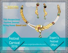 This Auspicious Festival Season Bring Home Good Luck. Be the part of Sogani's Festival Carnival & get Best Offers. Visit- Sogani Jewellers  C-19, Vaishali Marg, Vaishali Nagar Jaipur. Call- +919799809156, 0141-4024656. Shop Online- www.soganijewellers4u.com #24 #Hours #Dispatch (Delivery 5 to 7 Days) #Cash #On #Delivery #Available #Easy 30 #Days #Return #Diamond http://www.soganijewellers4u.com/index.php… #Gold http://www.soganijewellers4u.com/index.php… #Silver…