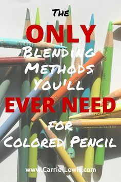 The ONLY Blending Methods You\'ll Ever Need for Colored Pencil