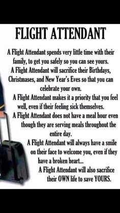 Flight Attendant this used to be true in my day, now they don't even acknowledge…