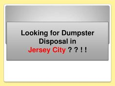 newark-new-jersey-city-dumpster-waste-disposal-management-solution-at-cheap-cost-in-united-states-just-call-now-and-ask-for-joe-to-contact-908-3139888 by Fayej Khan via Slideshare