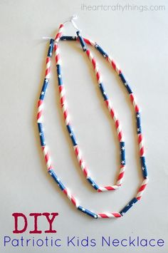 DIY Patriotic Kids Necklace made from straws. Great Fourth of July Craft for kids.