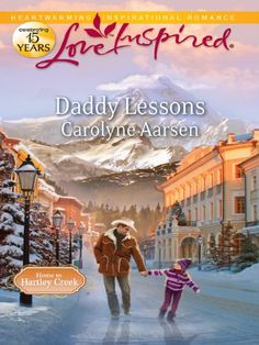 Daddy Lessons (Home to Hartley Creek) - Kindle edition by Carolyne Aarsen. Religion & Spirituality Kindle eBooks @ Amazon.com.
