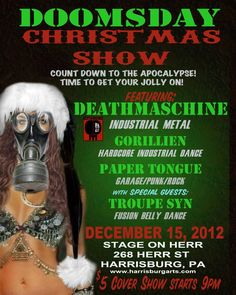Doomsday Christmas Show! With Deathmaschine AND Troupe Syn! Christmas is coming a little early this year! n_n