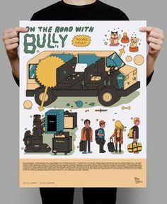 I drew this giant poster, showing everything Bully take on tour. You can get it today from Yours Truly.