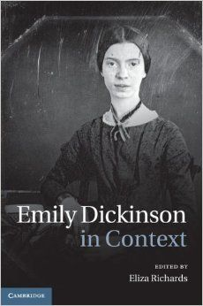 Availability: http://130.157.138.11/record=b3880232~S13 Emily Dickinson in Context / edited by Eliza Richards