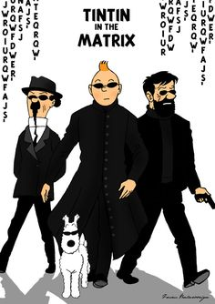TINTIN in the Matrix by ~isuru077 on deviantART