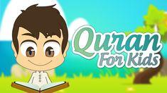 Quran For Kids Surah Al Zalzalah To Surah Al Humaza Surah 99 To Surah 104 Learn Quran Kids Series Quran