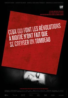 Ceux qui font les révolutions à moitié n'ont fait que se creuser un tombeau |