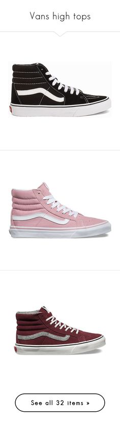 """""""Vans high tops"""" by cccllaudia on Polyvore featuring shoes, sneakers, plimsoll shoes, canvas lace up sneakers, suede sneakers, lacing sneakers, suede shoes, pink, high top trainers and pink shoes"""