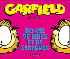 Bande Dessinée  - Garfield Hors-série - tome 0 - Garfield 30ème anniversaire - Jim Davis, Tom D. Belthomas - Livres Bd Garfield, Comic Books, Comics, Cover, Girlfriends, Garfield Cartoon, Laughing, Cartoons, Cartoons