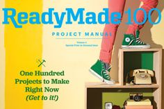 ReadyMade Magazine Online. OMG coolest reuseable DIY ideas, might have to subscribe! Check it out.