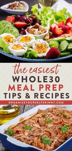 The Easiest Whole30 Meal Prep Tips and Recipes | Healthy Meal Prep Tips - Looking for ways to incorporate healthy Whole30 recipes into your meal prep? These Whole30 meal prep tips, ideas, and recipes will help you get started and succeed on Whole30. You'll wake up every morning knowing what's for breakfast, lunch, or dinner! Organize Yourself Skinny | Healthy Lifestyle Tips | Weight Loss Recipes | How To Lose Weight | Meal Planning #mealprep #mealplanning #whole30 #healthyrecipes