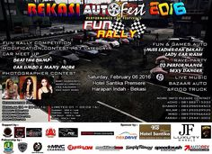 """Bekasi Auto Fest & Fun Rally 2016"" At Santika Premiere Hotel Harapan Indah - Bekasi  Sabtu, 06 Pebruari 2016 Executive Committee by :  PKMB w/ HBC - M2UNITY - EOC - AC - FCC & ATRI  presents the show :   - Fun Rally - AutoFest - Foto Contest - Sexy Dancer, Sexy Car Wash - Rave Party, DJ live, Live Music and gathering community cars - Bazzar / Booth & Food Truck - Games, Doorprice  - Photo Booth Selfie"