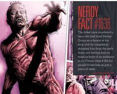 Nerdy Fact #1636: The Joker once murdered a man who had hired Harley Quinn as a…